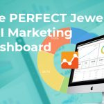 blog jewelry kpi dashboard 150x150 - The PERFECT Jewelry Marketing Dashboard